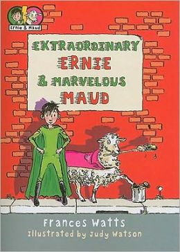 Extraordinary Ernie and Marvelous Maud