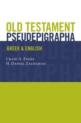 Old Testament Pseudepigrapha: Greek and English