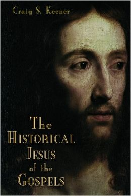 The Historical Jesus of the Gospels: Jesus in Historical Context