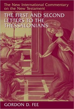 The First and Second Letters to the Thessalonians