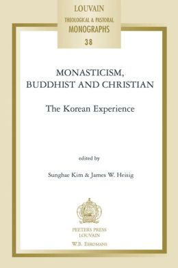Monasticism, Buddhist and Christian: The Korean Experience