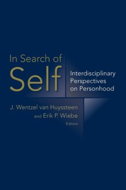 In Search of Self: Interdisciplinary Perspectives on Personhood