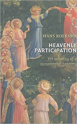 Heavenly Participation: The Weaving of a Sacramental Tapestry