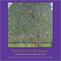 Dwelling with Philippians: A Conversation with Scripture through Image and Word