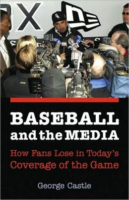 Baseball and the Media