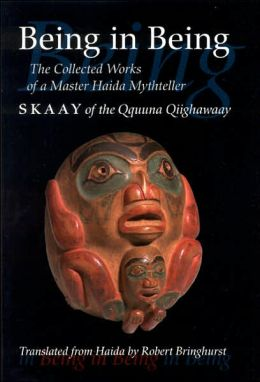 Being in Being: The Collected Works of Skaay of the Qquuna Qiighawaay