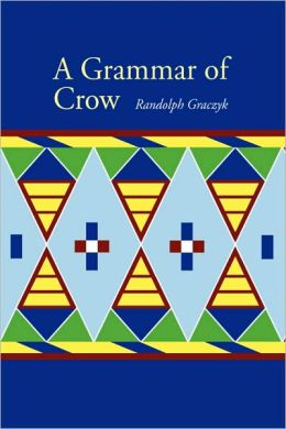 A Grammar of Crow