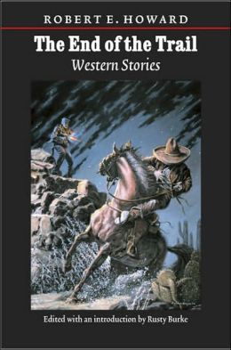 The End of the Trail: Western Stories