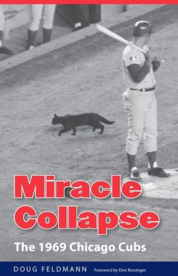 Miracle Collapse: The 1969 Chicago Cubs