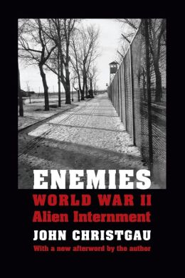 Enemies: World War II Alien Internment