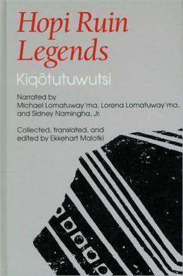 Hopi Ruin Legends: Kiqotutuwutsi
