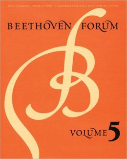 Beethoven Forum, Volume 5