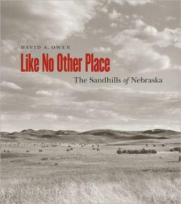 Like No Other Place: The Sandhills of Nebraska