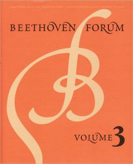Beethoven Forum, Volume 3