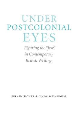 Under Postcolonial Eyes: Figuring the