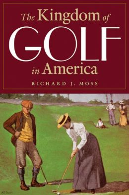 The Kingdom of Golf in America