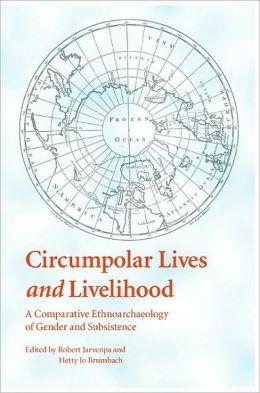 Circumpolar Lives and Livelihood