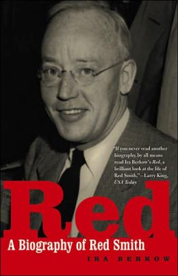 Red: A Biography of Red Smith