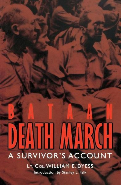 Free computer ebook pdf download Bataan Death March: A Survivor's Account by William E. Dyess in English