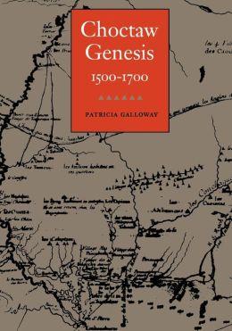 Choctaw Genesis, 1500-1700