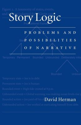 Story Logic: Problems and Possibilities of Narrative