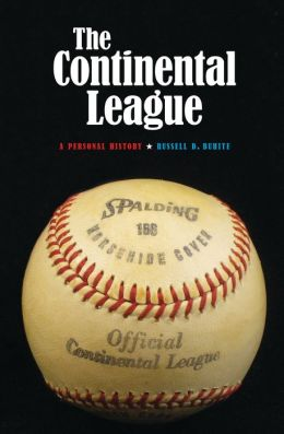 The Continental League: A Personal History
