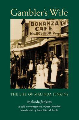 Gambler's Wife: The Life of Malinda Jenkins