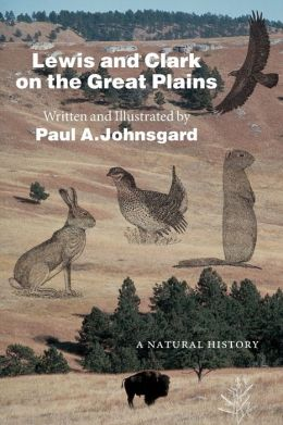 Lewis and Clark on the Great Plains: A Natural History