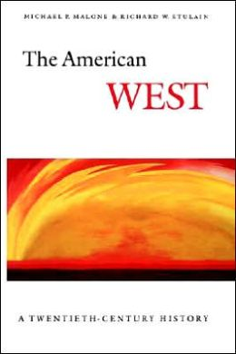 The American West: A Twentieth-Century History