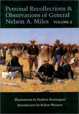 Personal Recollections and Observations of General Nelson A. Miles, Volume 2