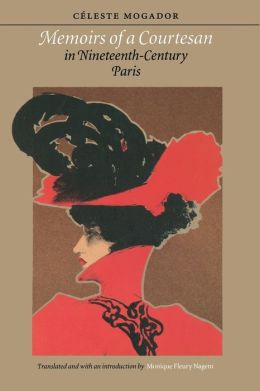 Memoirs of a Courtesan in Nineteenth-Century Paris