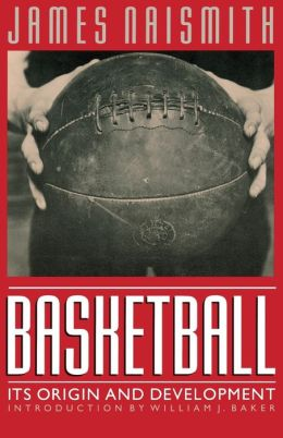 Basketball: Its Origin and Development