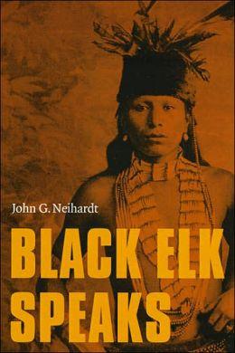 Black Elk Speaks, New Edition
