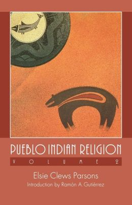 Pueblo Indian Religion, Volume 2