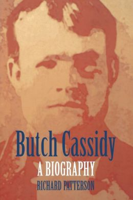 Butch Cassidy: A Biography