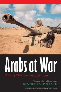 Arabs at War: Military Effectiveness, 1948-1991