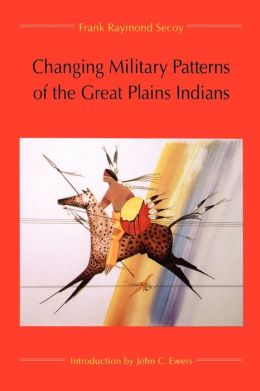 Changing Military Patterns of the Great Plains Indians