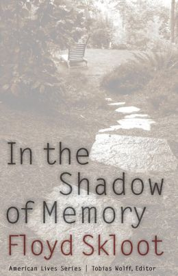 In the Shadow of Memory