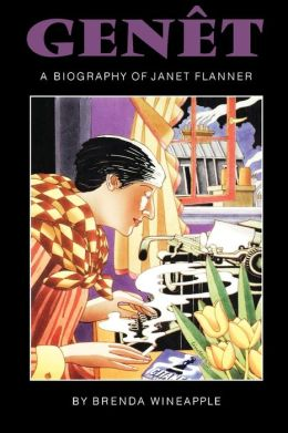Genet: A Biography of Janet Flanner