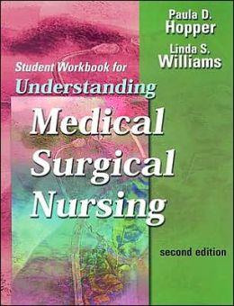 Study Guide for Understanding Medical-Surgical Nursing