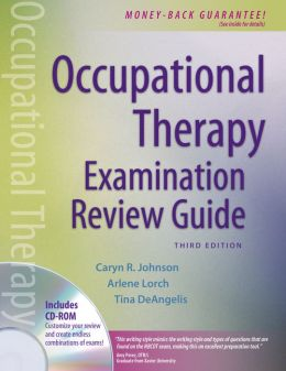 Occupational Therapy Examination Review Guide (with CD-ROM)