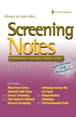 Screening Notes: Rehabilitation Specialist's Pocket Guide