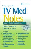 Book Cover Image. Title: IV Med Notes:  Nurse's Clinical Pocket Guide, Author: Gladdi Tomlinson