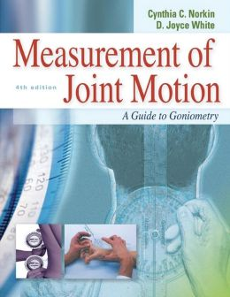 Measurement of Joint Motion: A Guide to Goniometry