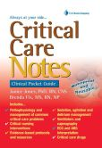 Book Cover Image. Title: Critical Care Notes:  Clinical Pocket Guide, Author: Janice Jones