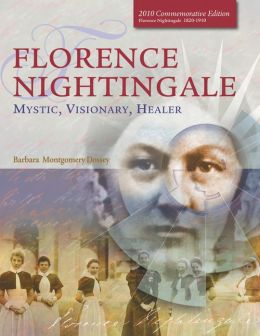 Florence Nightingale: Mystic, Visionary, Healer (Standard Edition)