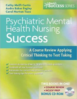 Psychiatric Mental Health Nursing Success: A Course Review Applying Critical Thinking to Test Taking