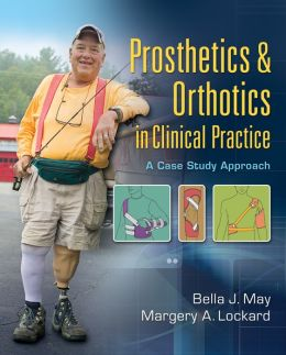 Prosthetics and Orthotics in Clinical Practice: A Case Study Approach