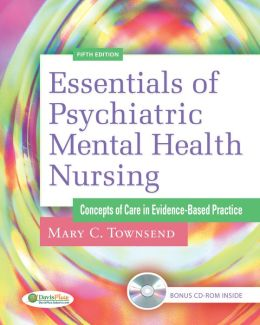 Essentials of Psychiatric/ Mental Health Nursing