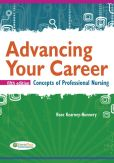 Book Cover Image. Title: Advancing Your Career:  Concepts in Professional Nursing, Author: Rose Kearney Nunnery